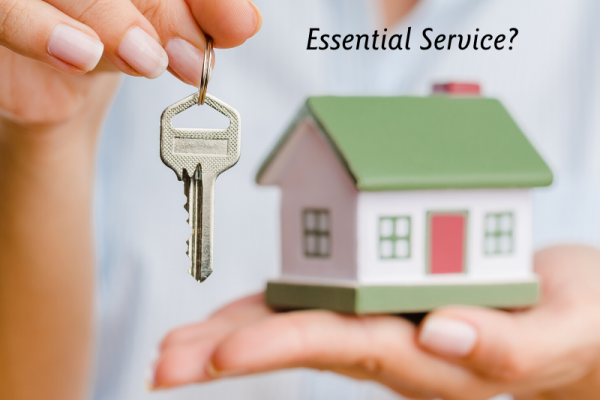 """Why Real Estate Is Considered An """"Essential Service"""" During Pandemic"""